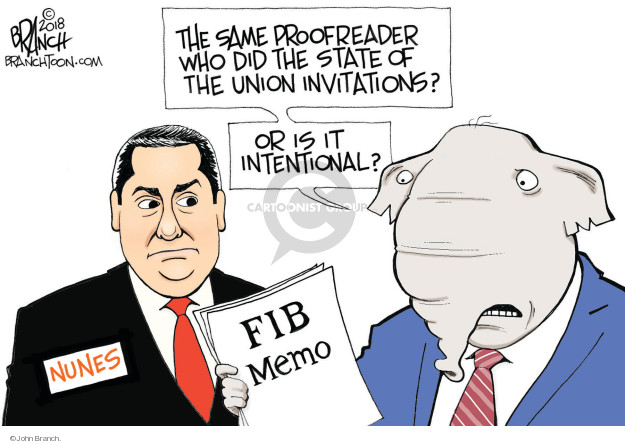 The same proofreader who did the State of the Union invitations? Or is it intentional? FIB Memo. Nunes.