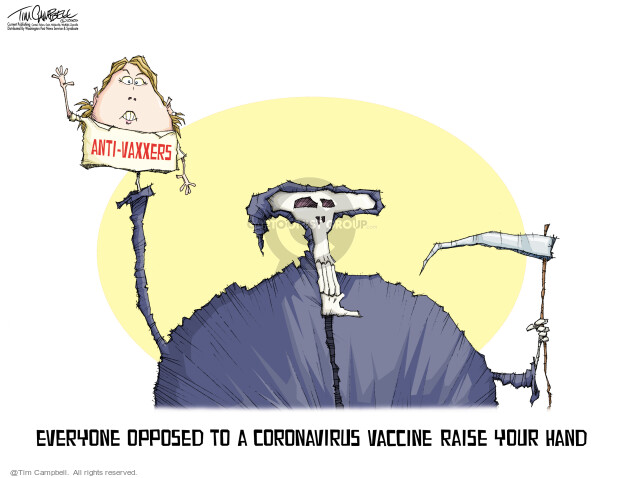 Tim Campbell  Tom Campbell Editorial Cartoons 2020-05-11 COVID vaccine