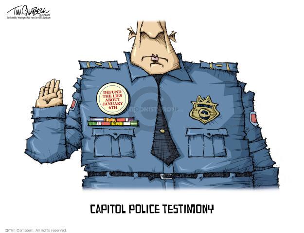 Tim Campbell  Tom Campbell Editorial Cartoons 2021-07-28 police