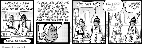 Comic Strip Darrin Bell  Candorville 2008-08-07 reality