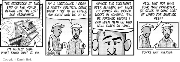 Comic Strip Darrin Bell  Candorville 2008-11-07 prediction