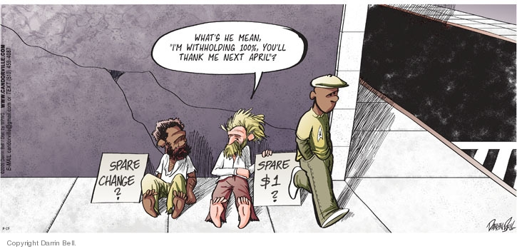 Comic Strip Darrin Bell  Candorville 2009-03-15 tax withholding