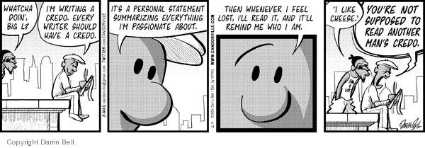 Comic Strip Darrin Bell  Candorville 2009-06-18 statement