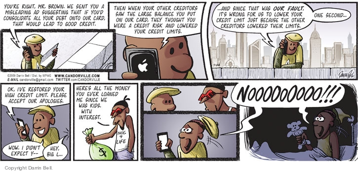Comic Strip Darrin Bell  Candorville 2009-07-26 credit card limit