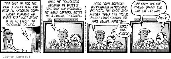 Comic Strip Darrin Bell  Candorville 2009-07-24 Iran