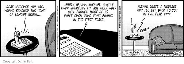 Comic Strip Darrin Bell  Candorville 2009-11-14 call