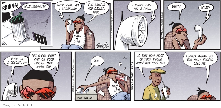 Comic Strip Darrin Bell  Candorville 2009-12-27 call