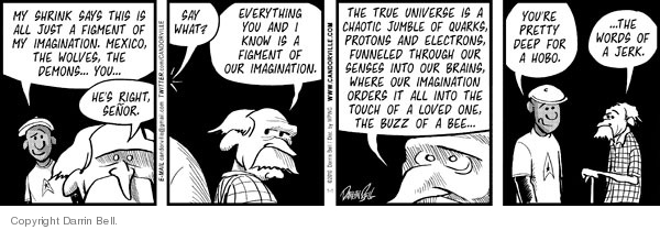 Comic Strip Darrin Bell  Candorville 2010-01-01 hallucination