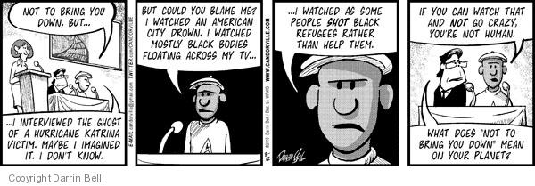 Comic Strip Darrin Bell  Candorville 2010-08-12 Katrina