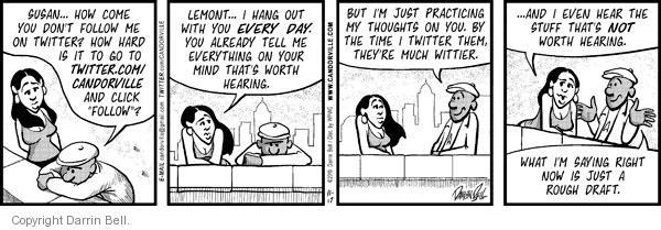 Comic Strip Darrin Bell  Candorville 2010-11-17 friend