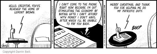 Comic Strip Darrin Bell  Candorville 2010-12-24 call