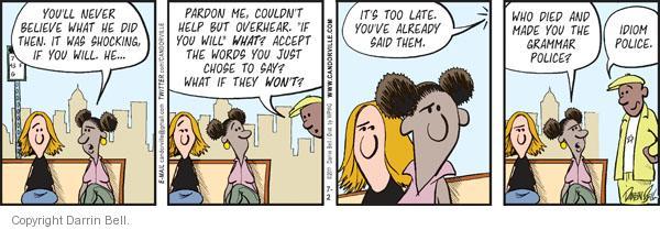 Comic Strip Darrin Bell  Candorville 2011-07-02 phrase