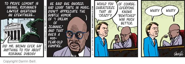 Comic Strip Darrin Bell  Candorville 2011-07-13 eyewitness