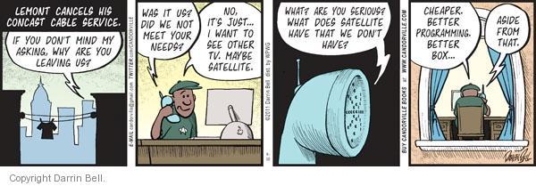 Comic Strip Darrin Bell  Candorville 2011-08-30 satellite television