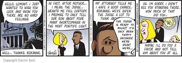Comic Strip Darrin Bell  Candorville 2011-10-27 favor