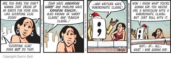 Comic Strip Darrin Bell  Candorville 2011-12-20 Santa Claus