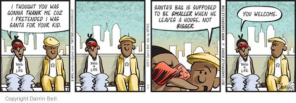 Comic Strip Darrin Bell  Candorville 2011-12-27 bag