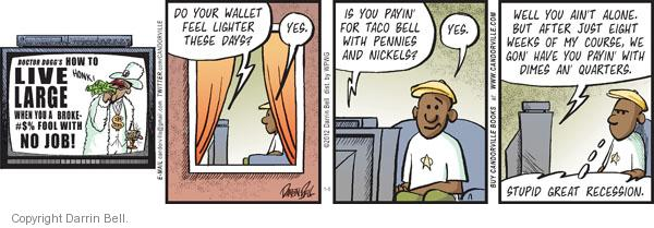 Comic Strip Darrin Bell  Candorville 2012-01-06 economy and job