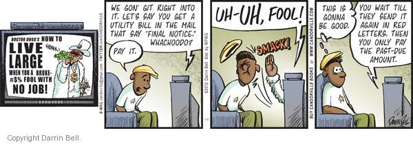Comic Strip Darrin Bell  Candorville 2012-01-06 amount
