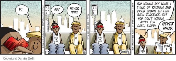 Comic Strip Darrin Bell  Candorville 2012-02-27 brown