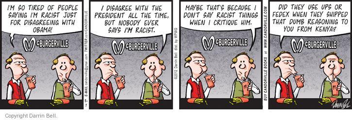 Cartoonist Darrin Bell  Candorville 2012-05-07 company