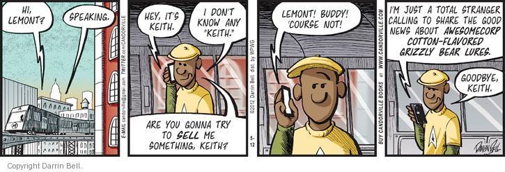 Comic Strip Darrin Bell  Candorville 2012-05-12 caller
