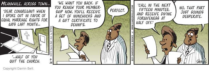 Comic Strip Darrin Bell  Candorville 2012-06-26 renew