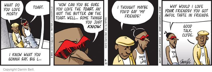 Comic Strip Darrin Bell  Candorville 2012-08-11 friend
