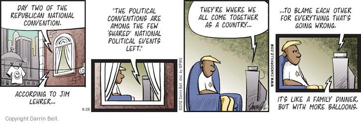 Comic Strip Darrin Bell  Candorville 2012-08-28 GOP