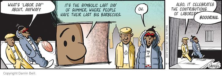Cartoonist Darrin Bell  Candorville 2012-09-01 barbecue