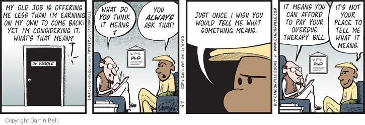 Cartoonist Darrin Bell  Candorville 2012-09-12 psychiatry