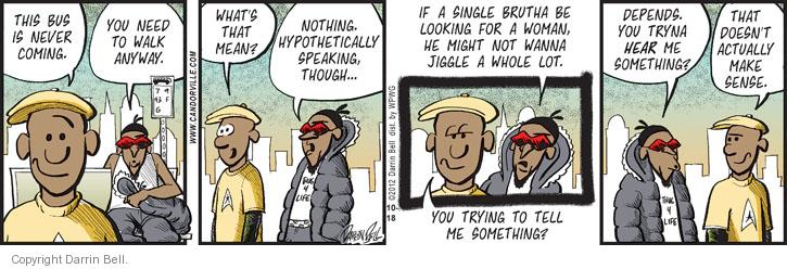Comic Strip Darrin Bell  Candorville 2012-10-18 something