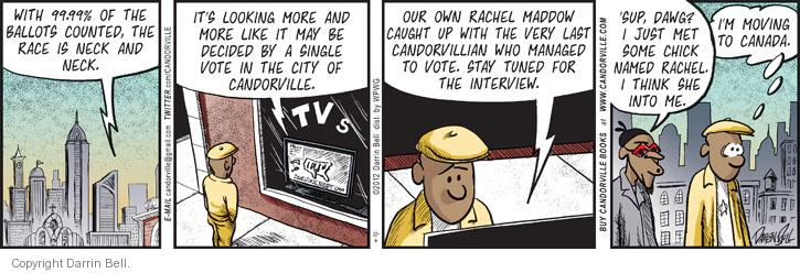 Comic Strip Darrin Bell  Candorville 2012-11-06 2012 election