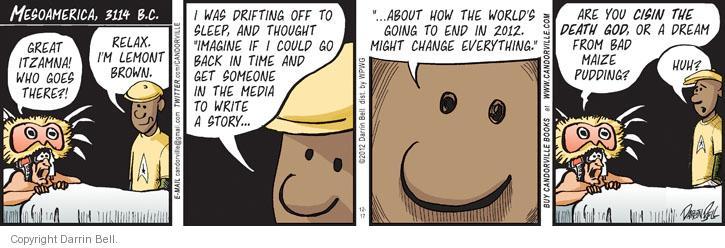 Comic Strip Darrin Bell  Candorville 2012-12-17 prediction
