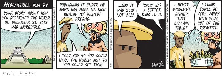 Comic Strip Darrin Bell  Candorville 2012-12-21 doomsday