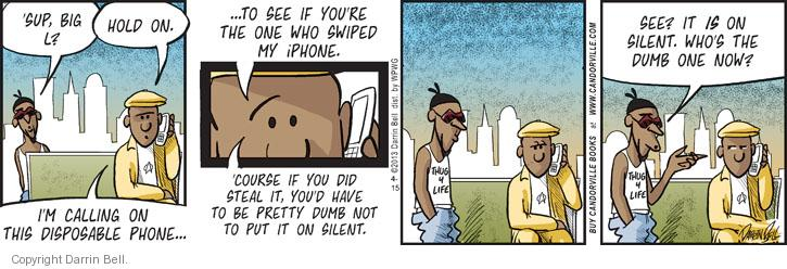 Comic Strip Darrin Bell  Candorville 2013-04-15 'sup