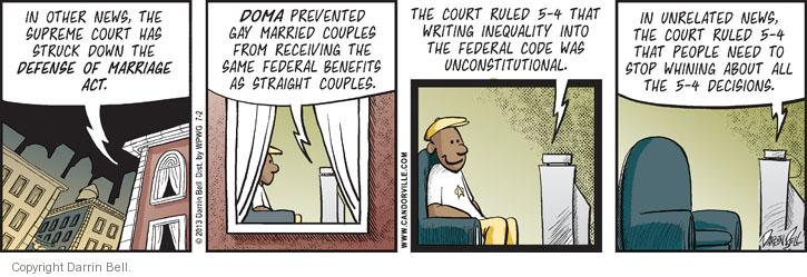 Comic Strip Darrin Bell  Candorville 2013-07-02 Supreme Court