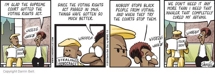 Comic Strip Darrin Bell  Candorville 2013-07-03 Supreme Court