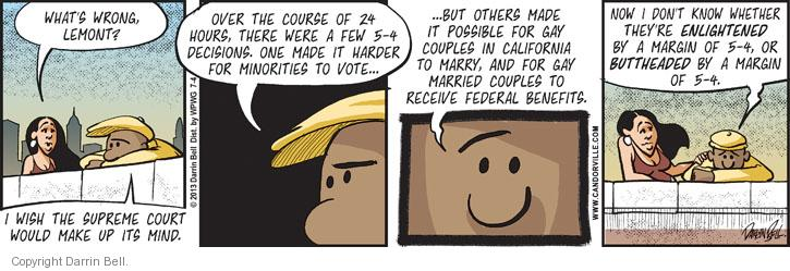 Comic Strip Darrin Bell  Candorville 2013-07-04 Supreme Court