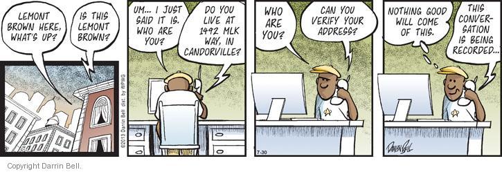 Comic Strip Darrin Bell  Candorville 2013-07-30 call