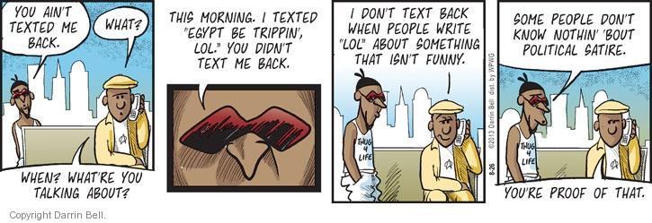 Comic Strip Darrin Bell  Candorville 2013-08-26 Egyptian