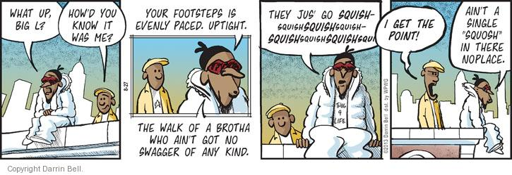 Comic Strip Darrin Bell  Candorville 2013-08-27 footstep