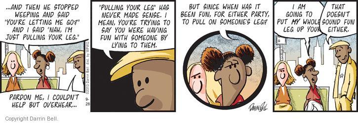 Comic Strip Darrin Bell  Candorville 2013-09-28 lets