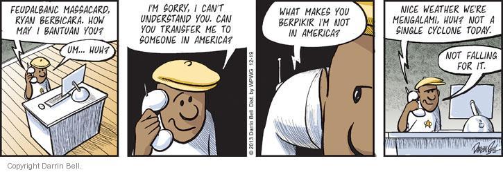 Comic Strip Darrin Bell  Candorville 2013-12-19 customer service call