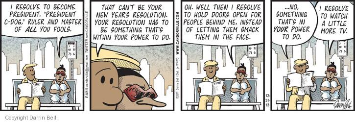 Comic Strip Darrin Bell  Candorville 2013-12-31 new year's resolution