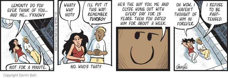 Comic Strip Darrin Bell  Candorville 2014-01-09 hang out