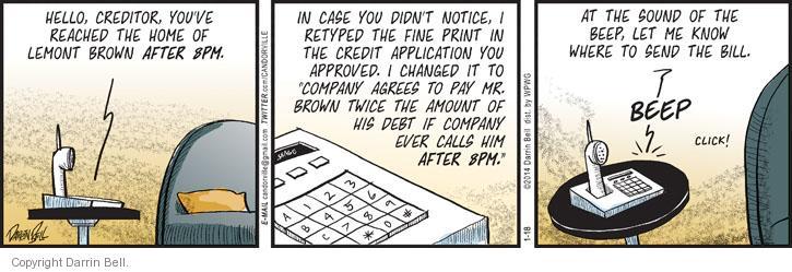 Comic Strip Darrin Bell  Candorville 2014-01-18 call