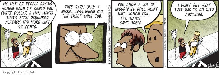 Comic Strip Darrin Bell  Candorville 2014-04-15 salary