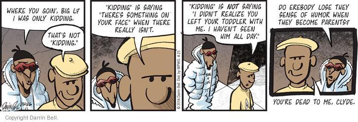 Comic Strip Darrin Bell  Candorville 2014-04-23 something