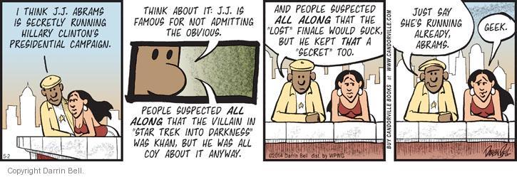 Comic Strip Darrin Bell  Candorville 2014-05-02 secretly